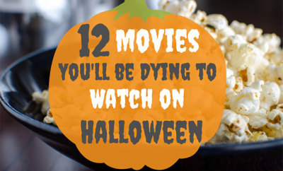 12 Movies You Will Be Dying to Watch on Halloween