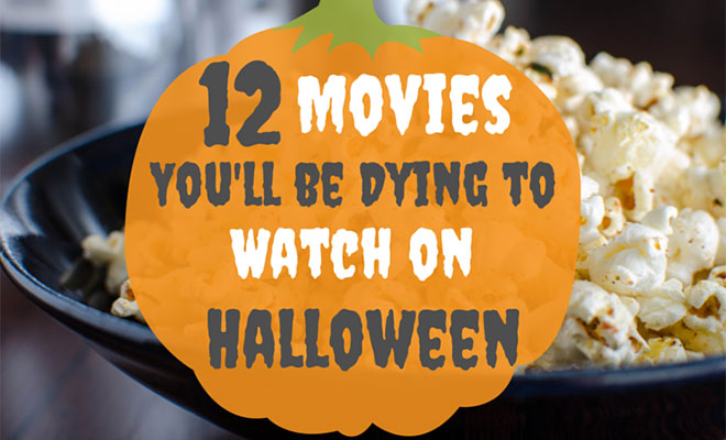 12 movies youll be dying