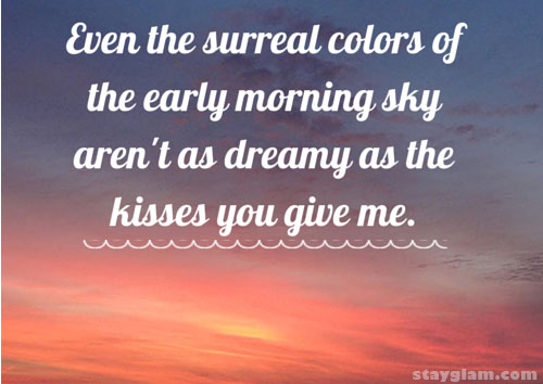 Dreamy Kisses Quote