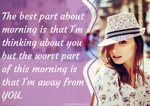 Love Quote For Good Morning A Great Text When You Miss