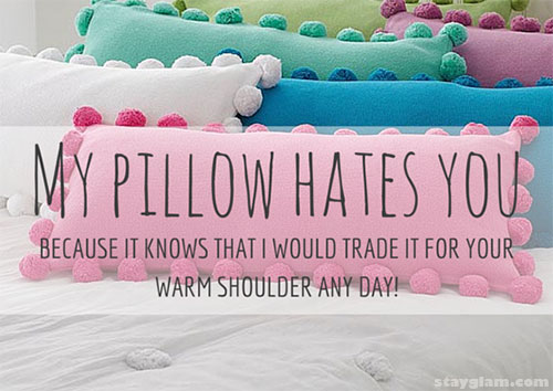 My Pillow Hates You