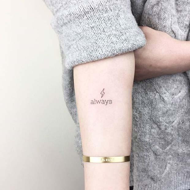 Movie Quote Small Tattoo Idea for Women
