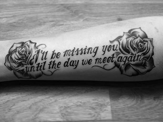 I'll Be Missing You Memorial Arm Tattoo Idea