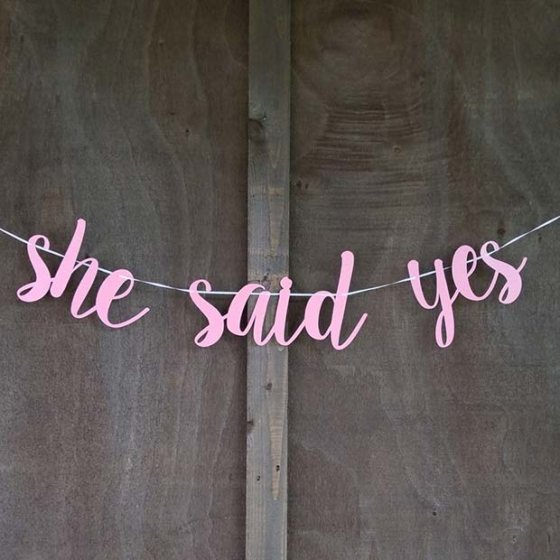 She Said Yes Banner for a Bachelorette Party