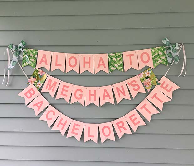 Tropical Banner Idea for a Bachelorette Party