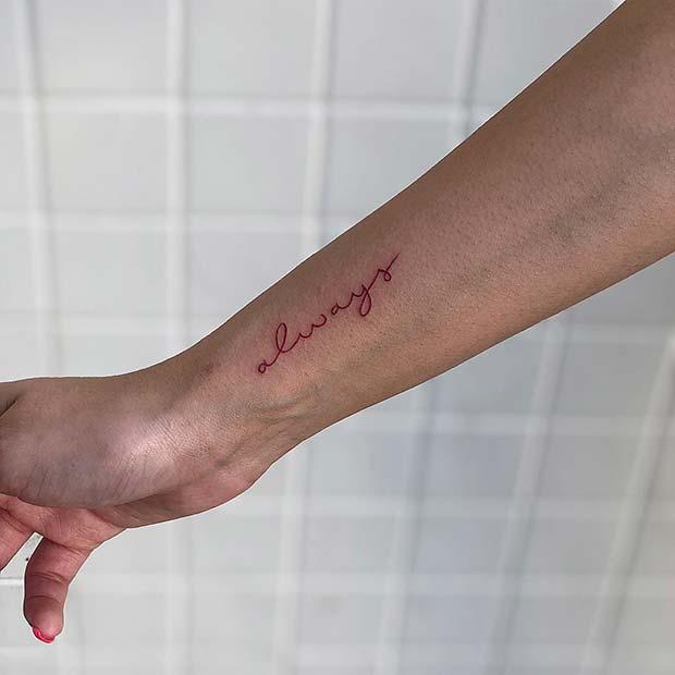 Simple 'Always' Tattoo Idea