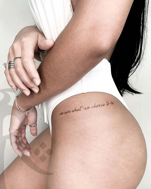 Hip Tattoo with a Quote